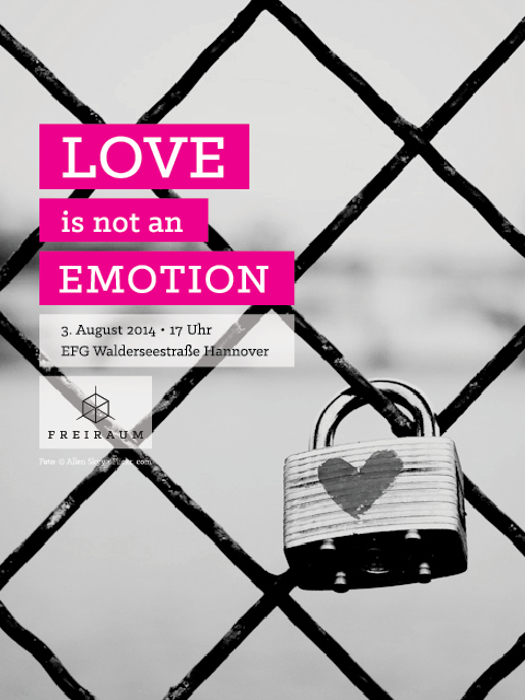 20140803 Love is not an emotion